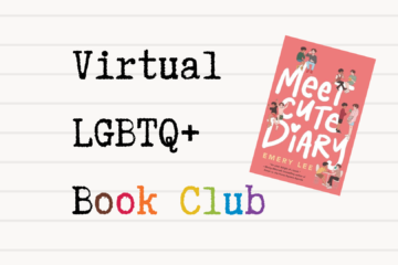 lined paper background with the cover of Meet Cute Diary and the typed words VIRTUAL LGBTQ+ BOOK CLUB in Philly rainbow colors